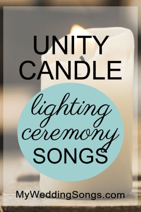 The perfect song to play during the unity candle lighting! Unity Candle Songs List- Best 57!