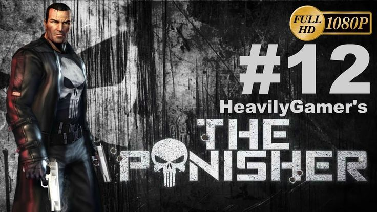 The Punisher (PC) Gameplay Walkthrough Part 12: Stark Towers/Helicopter ...