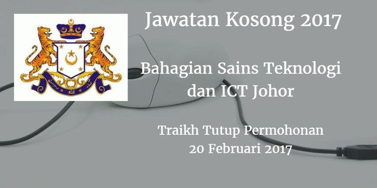 Jawatan Kosong Bahagian Sains Teknologi dan ICT Johor 20 Februari 2017  Bahagian Sains Teknologi dan ICT Johormencari calon-calon yang sesuai untuk mengisi kekosongan jawatan Bahagian Sains Teknologi dan ICT Johor terkini 2017.  Jawatan Kosong Bahagian Sains Teknologi dan ICT Johor 20 Februari 2017  Warganegara Malaysia yang berminat bekerja di Bahagian Sains Teknologi dan ICT Johor   dan berkelayakan dipelawa untuk memohon sekarang juga. Jawatan Kosong Bahagian Sains Teknologi dan ICT Johor…