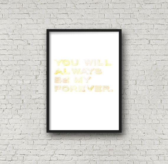 You will always be my forever. by Printce on Etsy