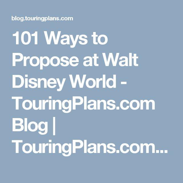 101 Ways to Propose at Walt Disney World - TouringPlans.com Blog | TouringPlans.com Blog