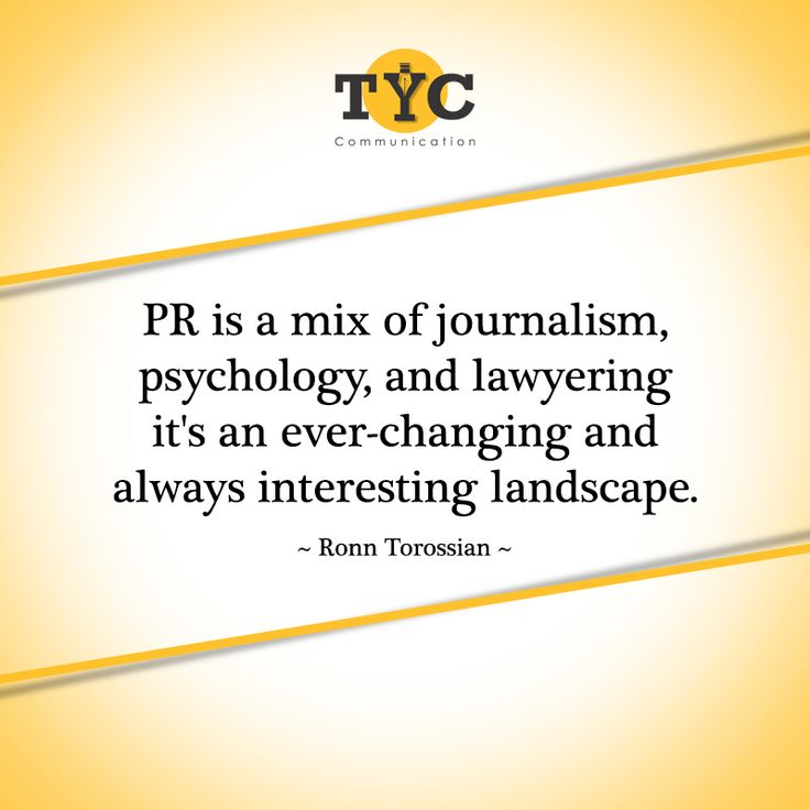 Exactly! PR is a mix of journalism, psychology and lawyering. #PRquote #Quoteoftheday