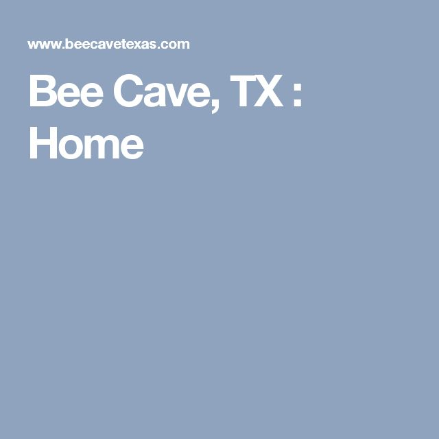 Bee Cave, TX : Home