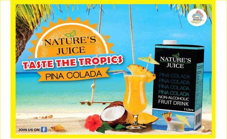 Nature's Juice: Taste the tropics - PINA COLADA