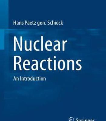 Nuclear Reactions: An Introduction PDF