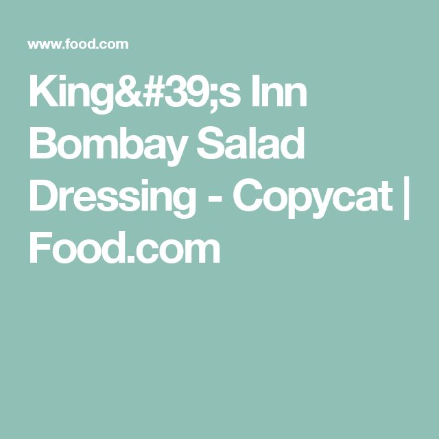 King's Inn Bombay Salad Dressing - Copycat | Food.com