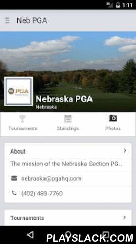 Nebraska PGA  Android App - playslack.com , The Nebraska PGA app for Android.Key Features:• View Nebraska PGA tournament info, tee times, leaderboards and standings.• Find courses and course info - across the U.S. and Canada• Read the latest Nebraska PGA news.• Season standings and stats.
