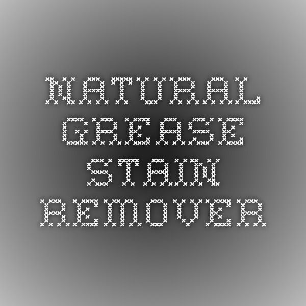 Natural Grease Stain Remover