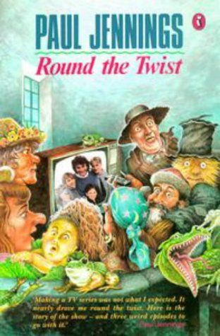 17 - Round the twist by Paul Jennings