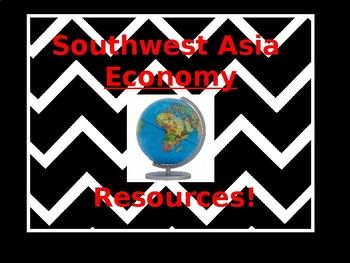 "Southwest Asia Economy study guide, Test and answer key for the test and study guide. You get an overview of the world's 4 types of economies and an in depth look at Israel, Saudi Arabia, Iran and Turkey's economy. You get 9 economic vocabulary words and a chance to answer ""How and What"" happen to a country on a CONTINUM!!"