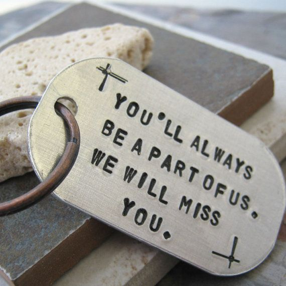 Going Away Gift Key Chain, You'll Always Be A Part of Us, rounded aluminum dog tag, antique copper split ring, customizable, gifts for men