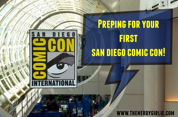 The Nerdy Girlie: Preparing For Your First San Diego Comic-Con