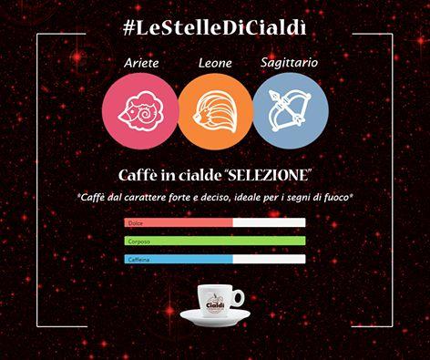 Buongiorno con  #LeStelleDiCialdì   I segni di fuoco: Ariete, Leone e Sagittario si contraddistinguono per l'innata creatività, determinazione ed energia. Ecco perché per ogni pausa avranno bisogno di un caffè dall'aroma forte e deciso come quello delle Cialde Selezione!!!  www.cialdi.it   #oroscopo  #Coffee   #CoffeeTime   #Espresso   #Caffeine   #Cafe   #CoffeeShop   #Keurig   #Latte   #CoffeeAddict   #Brew   #LatteArt   #Drink   #Morningcoffee   #CoffeeMaker