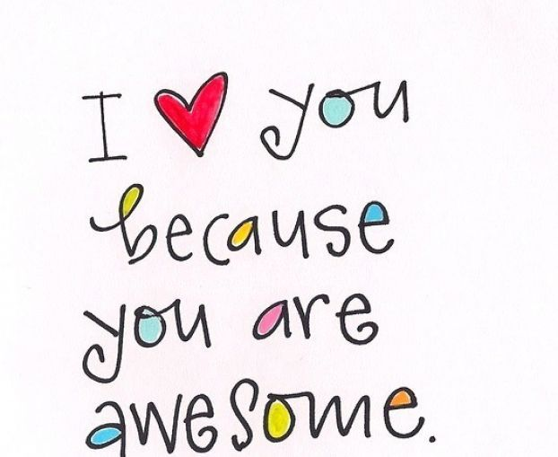 you+are+awesome+quotes | You are awesome and i love you pictures 3