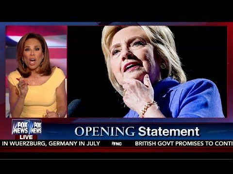 Judge Jeanine Pirro - Opening Statement - August 13, 2016 - EXPOSES HILLARY CLINTON AGAIN - Fox News - YouTube