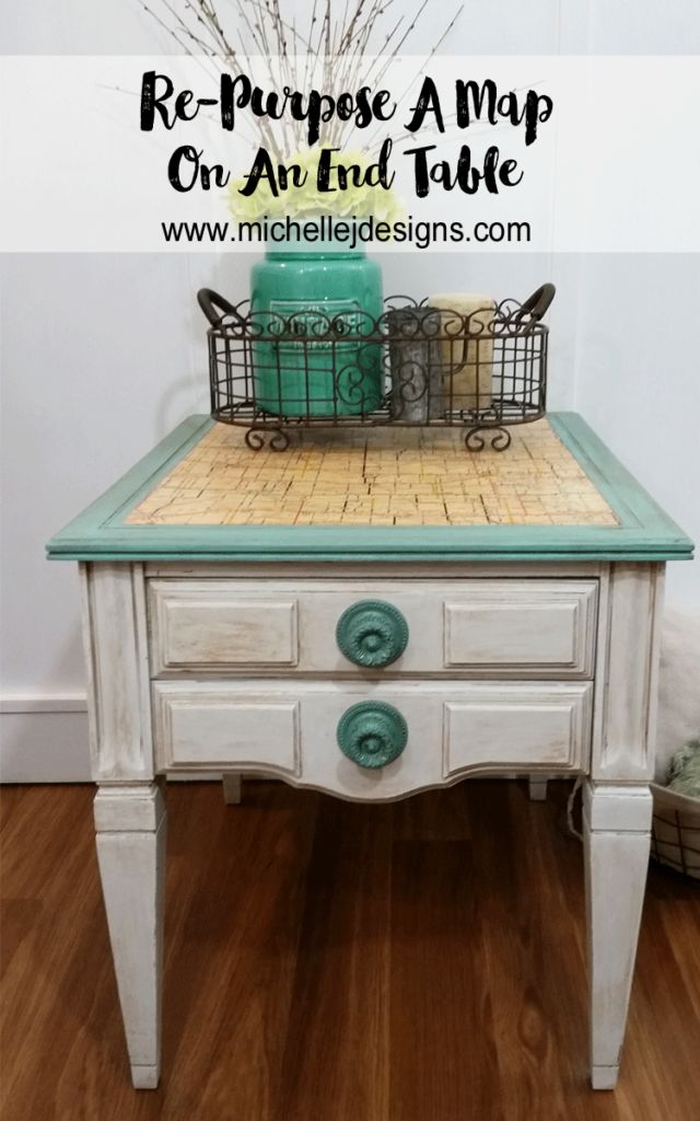 How To Use An Old Map For A Stunning End Table :http://michellejdesigns.com/how-to-use-an-old-map-for-a-stunning-end-table/