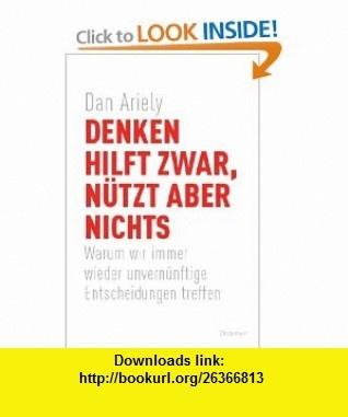 11 best ebooks online images on pinterest ebooks online pdf and denken hilft zwar n tzt aber nichts 9783426274293 dan ariely isbn fandeluxe Images