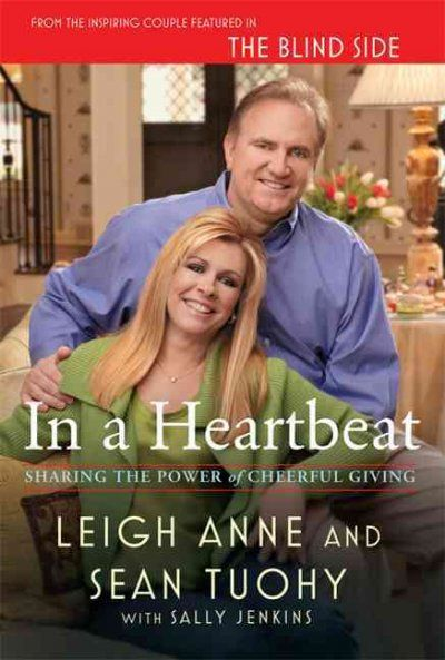 Suzanne Bailey's pick for March is In a Heartbeat: Sharing the Power of Cheerful Giving by Leigh Anne and Sean Tuohy (with Sally Jenkins.)  In the movie The Blindside, a homeless African-American high-schooler is adopted by his classmate's wealthy white family. That boy, Michael Oher, went on to become a star professional football player. This is the inspirational story of the family who took him in.