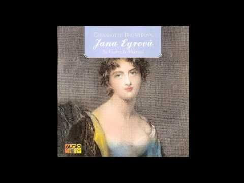 Charlotte Brontëová - Jana Eyrová (Mluvené slovo, Audiokniha, Audioknihy | AudioStory) - YouTube