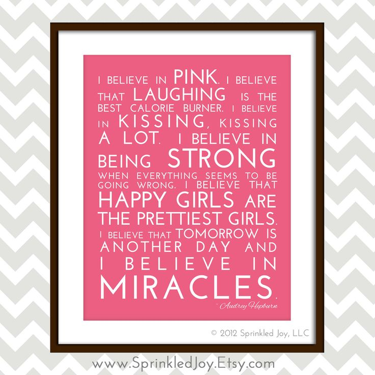I Believe in Pink - Audrey Hepburn Inspirational Quote, Modern 8x10 Print, Many Colors & Sizes Available