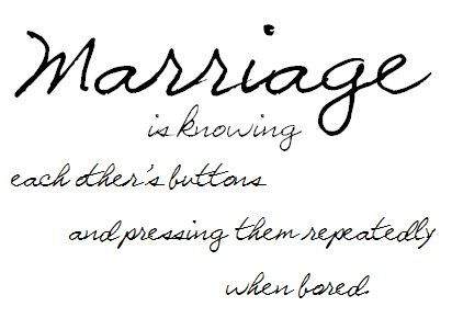 funny marriage sayings - Google Search @ Wedding-Day-BlissWedding-Day-Bliss