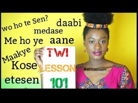 Twi (Language) Lesson 101 | #Ghana #IndependenceDay - YouTube
