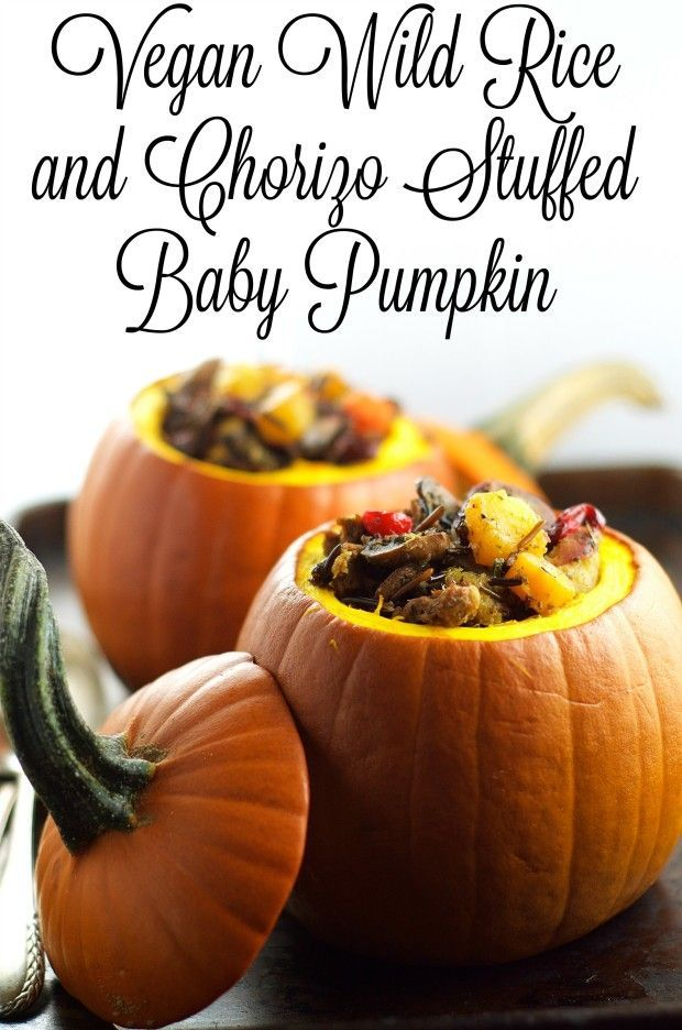 Vegan and Gluten Free Main Thanksgiving dish - Wild Rice and Chorizo Stuffed Baby Pumpkin