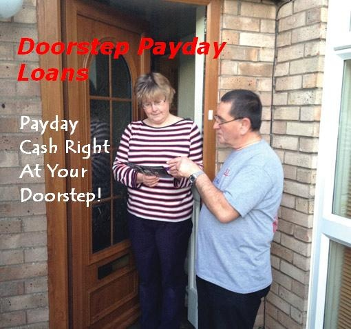Doorstep payday loans are specializing in arranging money deals that suitable into your budget and necessities