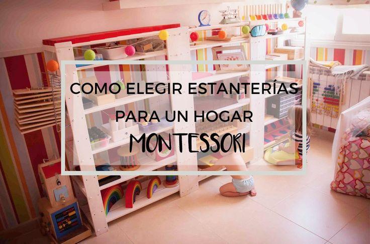 Estanterias Montessori, como elegir?