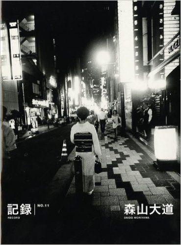 Daido moriyama record no 11 daido moriyama · photography booksstreet photographybook artjapanese artblack white