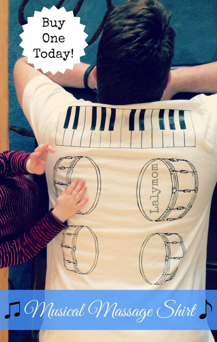 Musical Back Massage Shirt: A Musical Massage from Your Kids! - Buy it or DIY it! This is officially a Dad-approved gift!