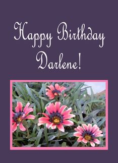 HAPPY BIRTHDAY SWEET DARLENE A Kind, Loving , Respectable ...