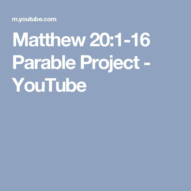 Matthew 20:1-16 Parable Project - YouTube