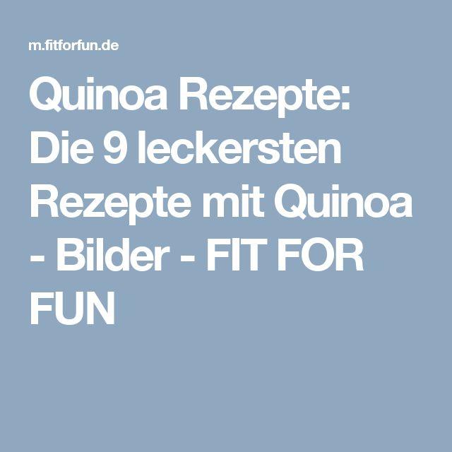 Quinoa Rezepte: Die 9 leckersten Rezepte mit Quinoa - Bilder - FIT FOR FUN