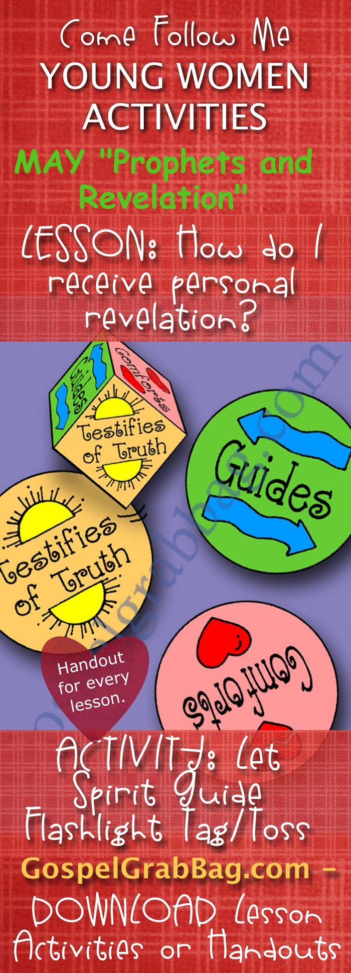 """REVELATION – HOLY GHOST: Come Follow Me – LDS Young Women Activities, MAY Theme: """"Prophets and Revelation"""", LESSON: How do I receive personal revelation? handout for every lesson, ACTIVITY: Scripture Underlining guide and pencil pocket, download from gospelgrabbag.com"""
