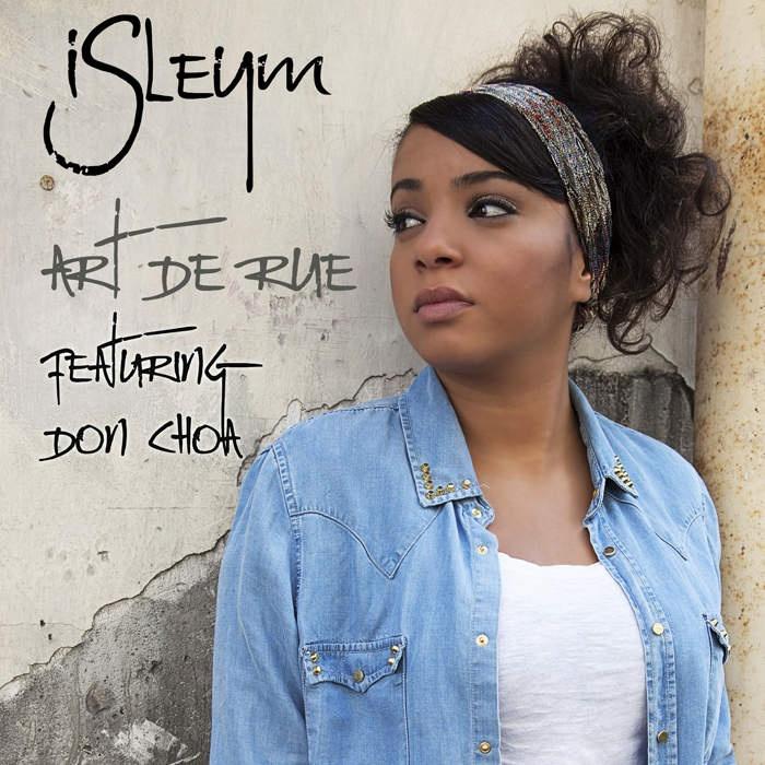 Isleym rend hommage à l''Art de rue' avec Don Choa de la Fonky Family.Je vous proposeaujourd'hui de découvrir le nouveau single de la chanteused'origine Tunisienne,Isleym, découverte par le rappeur Nessbeal !...