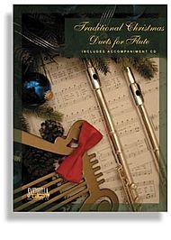 Traditional Christmas Duets for Flute (Includes Accompaniment CD)