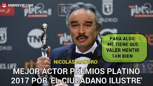 Meme Premios Platino y el ciudadano ilustre #memes #meme #momo #momos #chistes #humor #risas #gracioso #divertido #español #enespañol #memesenespañol #mexico #colombia #chile #venezuela #estadosunidos #argentina #españa #el #ciudadano #ilustre #premios #platino #madrid #mejor #pelicula #actor #guion #oscar #martinez #nicolas #maduro