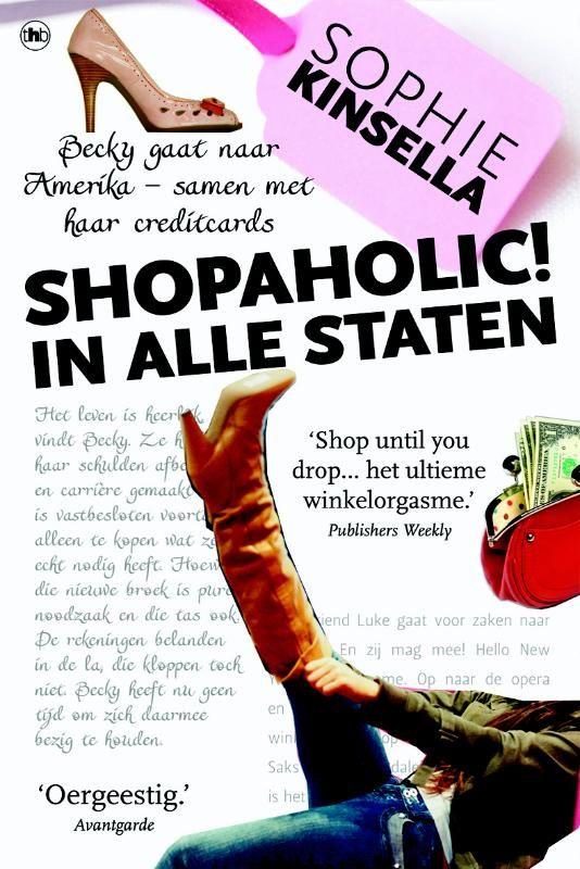 Shopaholic in alle staten - Sophie Kinsella