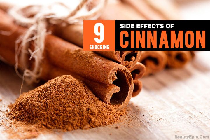 We shall be discussing the cinnamon side effects in detail here to understand the consumption affects of cinnamon better.