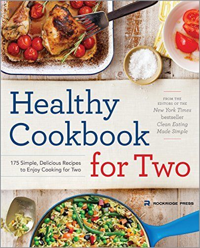Healthy cookbook for two by rockridge press