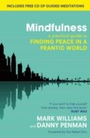 Mindfulness: A Practical Guide to Finding Peace in a Frantic World - Mark Williams, Dr. Danny Penman - Muu (9780749953089) - Kirjat - CDON.COM