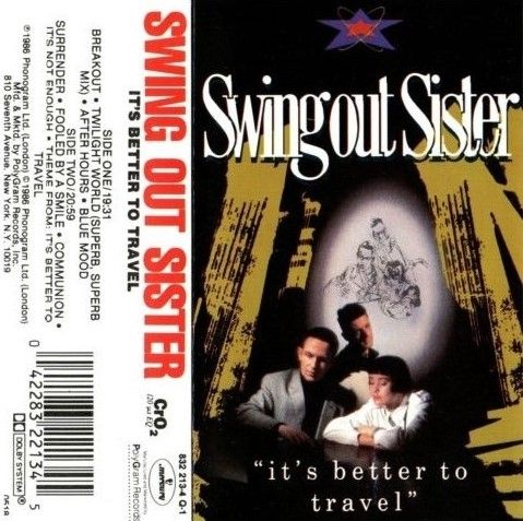 SWING OUT SISTER - It's Better To Travel (1987)