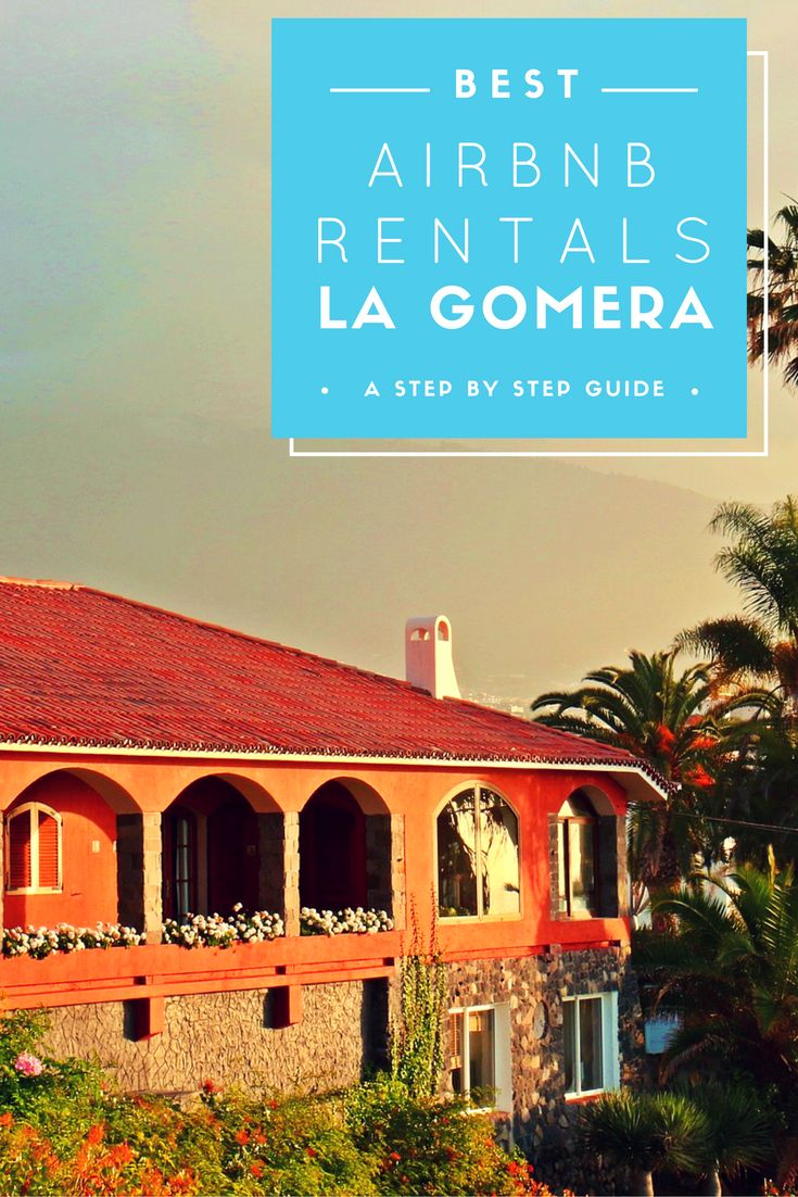 Best Airbnb Rentals in La Gomera - Guide to Canary Islands