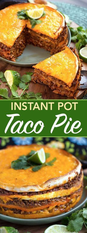 Instant Pot Taco Pie has layers of tortillas, beans, meat, and cheese. A great meal to make in your Electric pressure cooker. simplyhappyfoodie.com #instantpotrecipes #instantpottacopie #pressurecookertacopie #pressurecookerrecipes