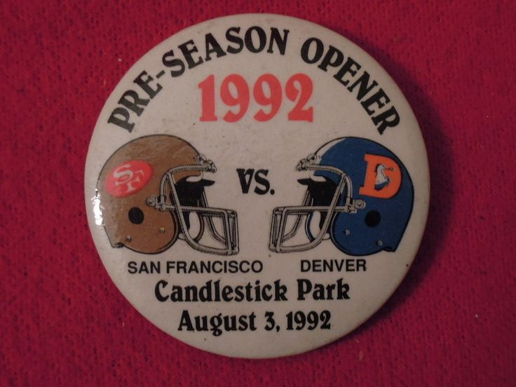 1992 San Francisco 49ers vs Broncos Football Pre Season Opener Hat Pin Button