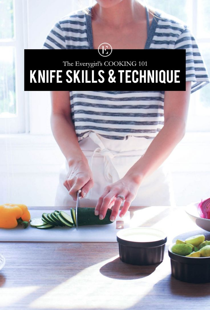 Sharpen your knives! Cooking 101: Knife Skills and Techniques #cooking #theeverygirl