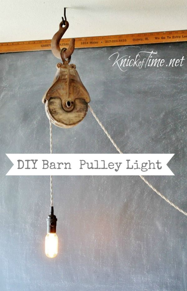 DIY barn pulley light                                                                                                                                                                                 More