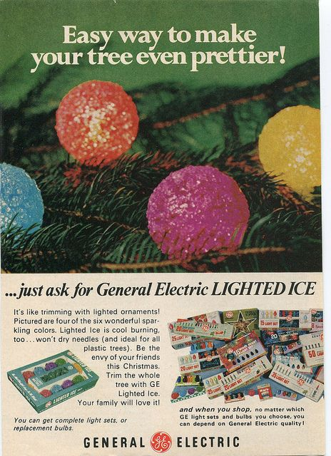 Vintage GE Christmas Light Ad - we had several of these lights on our tree.  Yes, we did too..I might still have a few from Mom & Dads place.