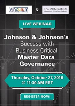 Johnson & Johnson's Success with Business-Critical Master Data Governance  Know More - https://www.vinculumgroup.com/webinar/mdm-mdg/